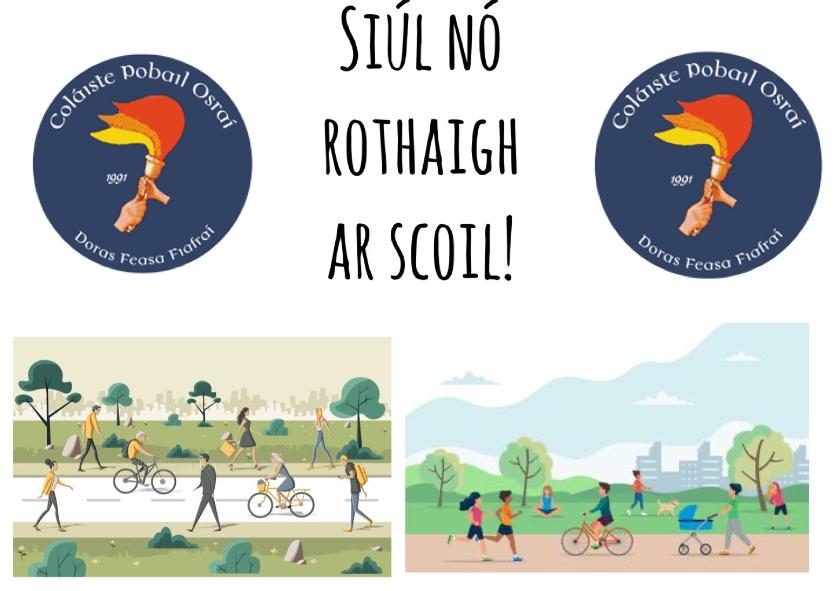 Siúil/Rothaigh ar scoil – Walk/Cycle to school